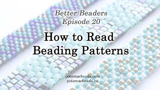 Better Beader Episode 20 -  How To Read Beading Patterns