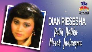 Download lagu Dian Piesesha Putih Hatiku Merah Jantungmu Mp3
