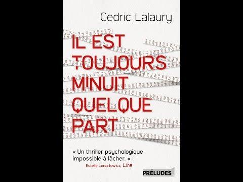 Cédric Lalaury - Il est toujours minuit quelque part