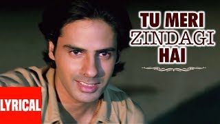 Lyrical : Tu Meri Zindagi Hai With Lyrics | Aashiqui | Rahul Roy