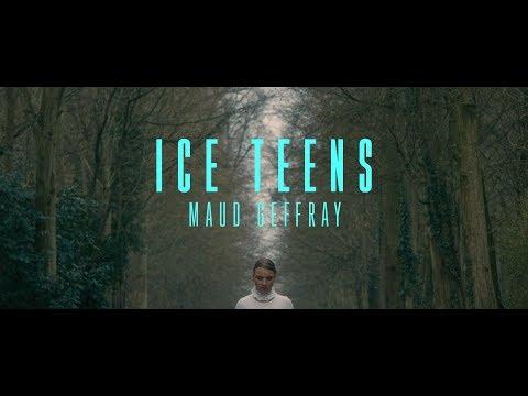 Maud Geffray - Ice Teens