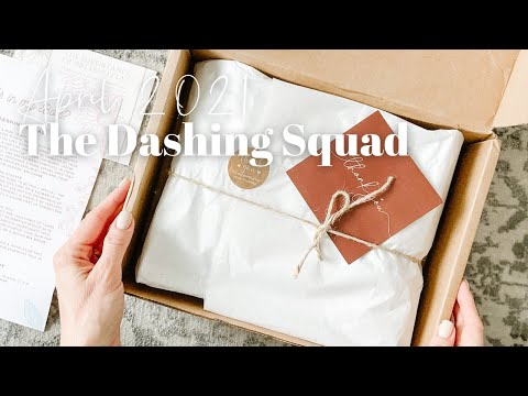 The Dashing Squad Unboxing April 2021