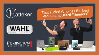 These Beard Trimmers Really SUCK! The Best Vacuuming Beard Trimmers
