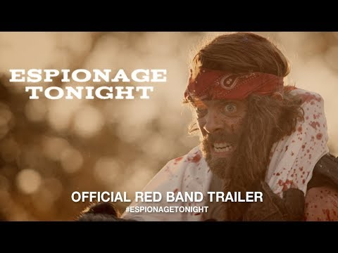 Espionage Tonight (Red Band Trailer)