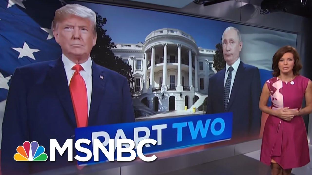 Presidents Donald Trump And President Vladimir Putin: Part Two | Velshi & Ruhle | MSNBC thumbnail