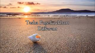 Tasha Page-Lockhart - Different | Lyrics
