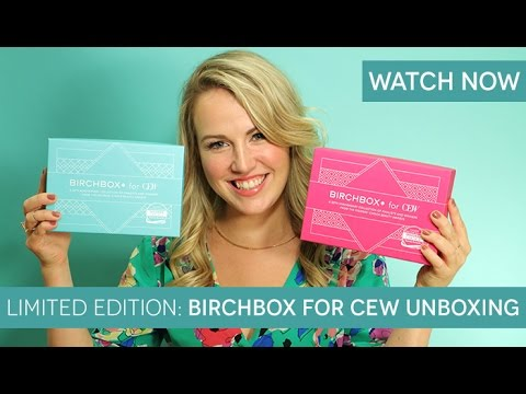 LIMITED EDITION: 2014 BIRCHBOX FOR CEW UNBOXING