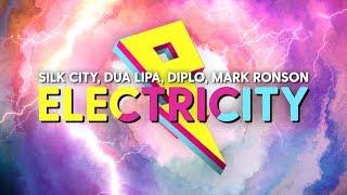 Silk City, Dua Lipa   Electricity (LyricsLyric Video) Ft. Diplo, Mark Ronson