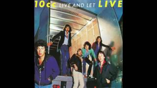 10cc - Live And Let Live (2008 Remaster) (Full Album)