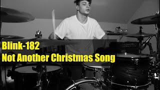 Blink 182   Not Another Christmas Song | Čeněk Chleboun Drum Cover