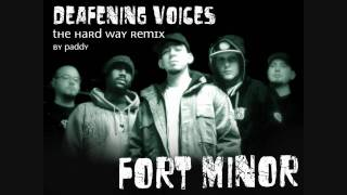 Fort Minor - Deafening Voices [The Hard Way Remix]