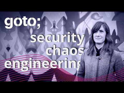 Image thumbnail for talk Risks in Systems Design: Chaos Engineering in Apps & Cloud Security