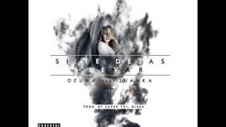 Si Te Dejas Llevar Ozuna Feat Juanka|LINK DE DESCARGA|