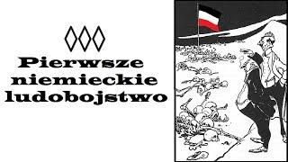Pierwsze niemieckie ludobójstwo (18+)