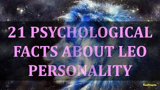 PSYCHOLOGICAL FACTS ABOUT LEO PERSONALITY