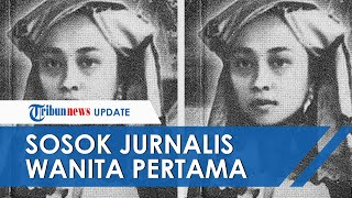 Sosok Ruhana Kuddus, Pejuang dan Jurnalis Perempuan Pertama, Gencar Menetang Poligami