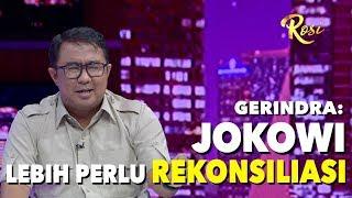 Video Gerindra: Jokowi Lebih Perlu Rekonsiliasi Daripada Prabowo | Rekonsiliasi, Asalkan... - ROSI (4) MP3, 3GP, MP4, WEBM, AVI, FLV Agustus 2019