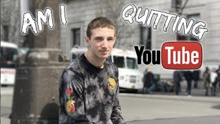 AM I QUITTING YOUTUBE? (PLANS FOR 2018)