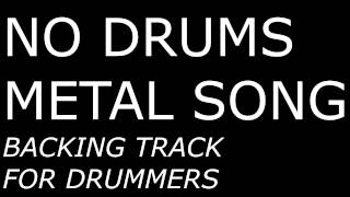 No Drums Metal Song // FOR DRUMMERS // 125BPM