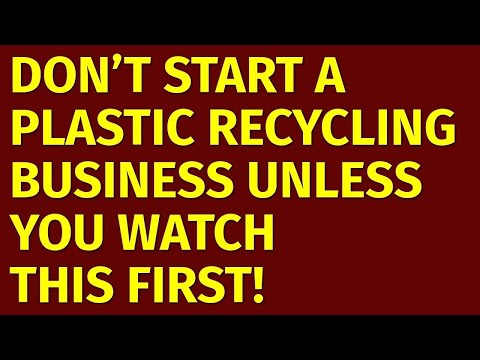 , title : 'How to Start a Plastic Recycling Business | Including Free Plastic Recycling Business Plan Template