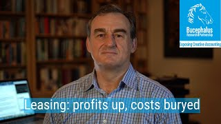 Leasing: Inflating profits, burying costs