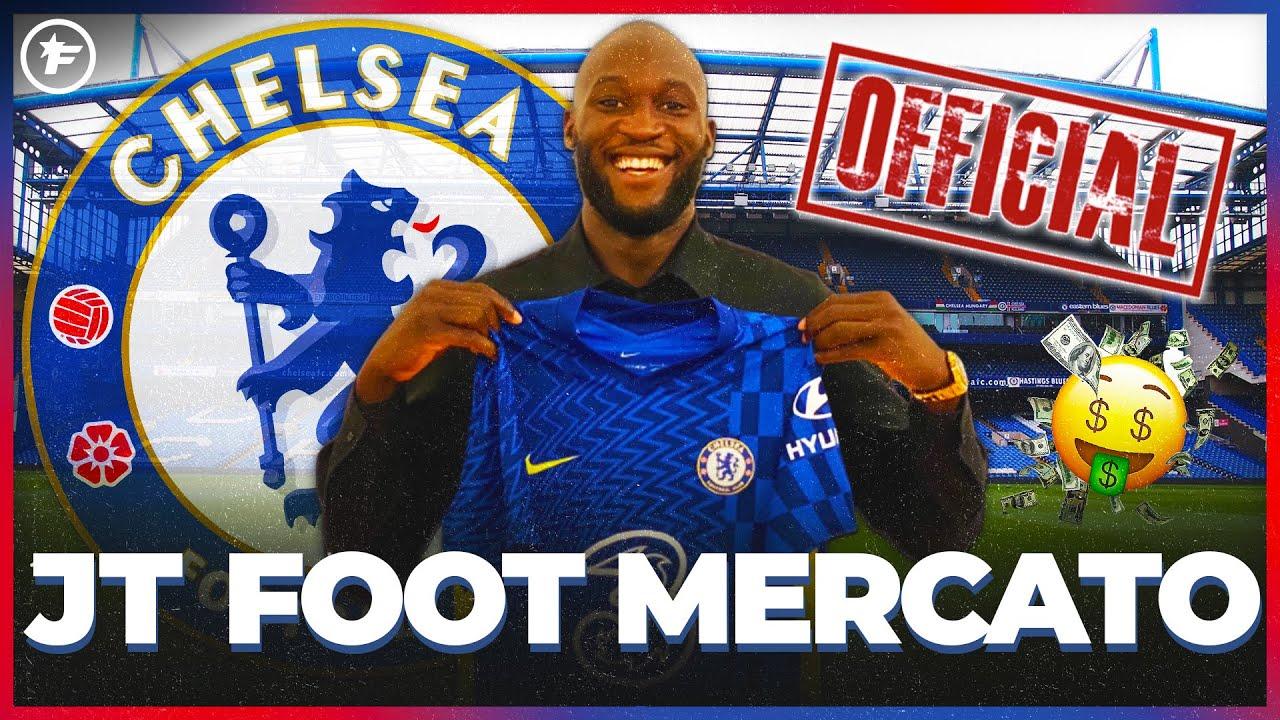 OFFICIEL : Chelsea fait SAUTER la banque pour Romelu Lukaku   JT Foot Mercato
