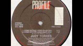 Judy torres -  Come into my arms (south mix)