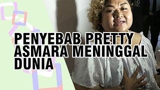 Inilah Penyebab Pretty Asmara Meninggal Dunia, Diduga Riwayat Penyakit sebelum Masuk Penjara