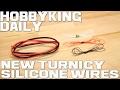 New Turnigy Silicone Wires