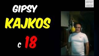 Gipsy Kajkos 18 - Poc ty Bratu