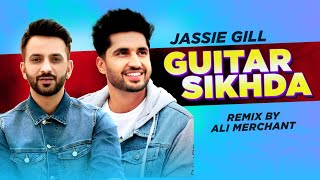 Guitar Sikhda(Remix)| TABAAHI 2.0 |  Jassi Gill | Ali Merchant | B Praak | Jaani | Latest Songs 2020