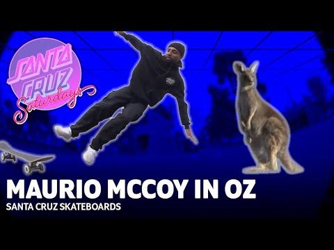 Kangaroos and Kickflips- Maurio McCoy's First Trip to Oz! SANTA CRUZ SATURDAYS