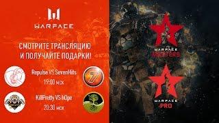 Warface Open Cup: Season 11. Masters & Pro: тур 7-3