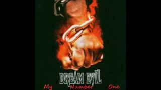 Dream Evil   My Number One