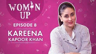 Kareena Kapoor Khan On Sexism, Nepotism, Diva & Stepmom Tag; Motherhood & Still Being #1  Woman Up