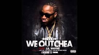 Ace Hood  We Outchea (Feat Lil Wayne) CDQ Lyrics