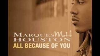 Marques Houston - All Because of You [with Lyrics]