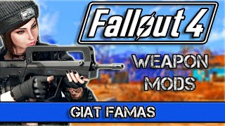 Fallout 4 New Weapon Mods - GIAT FAMAS - Fallout 4 New Weapon Mods