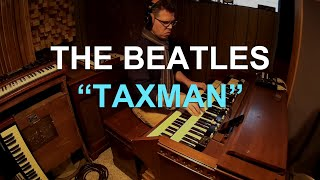 The Beatles - Taxman (jazz funk cover) by organissimo
