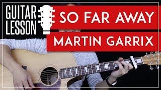 So Far Away Guitar Tutorial - Martin Garrix Guitar Lesson 🎸  Easy Chords + Tab + Guitar Cover 