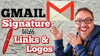 How to Add a GMAIL SIGNATURE with Logos and Website Links