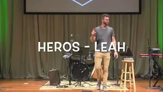 Heros - Leah