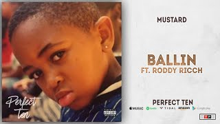 Mustard   Ballin' Ft. Roddy Ricch (Perfect 10)