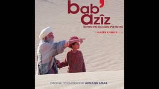 "Video thumbnail of ""Armand Amar - 02 Bab' Azîz"""