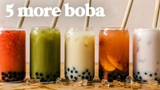 BOBA 5 Ways! MORE Favorite BOBA / BUBBLE TEA Recipes You Gotta Try (Part 2)