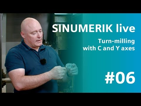 SINUMERIK live: Turn-milling with C and Y axes