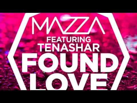 Mazza feat. Tenashar - Found Love (Official Audio)