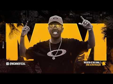 MC MM - Hoje Pode Hoje Deve (Áudio Oficial) Erick Bernardo e DJ Carlinhos da SR