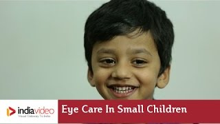Eye Care in Small Children, Dr. Ashley Mulamoottil explains in Malayalam