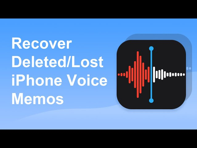 How to Recover Deleted/Lost Voice Memos on iPhone (iOS 14)